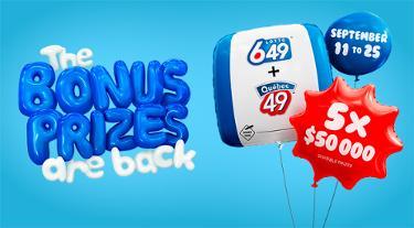 Bonus prizes - Québec 49 + Lotto 6/49