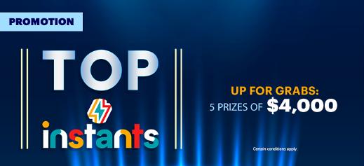 Instants Top Promotion