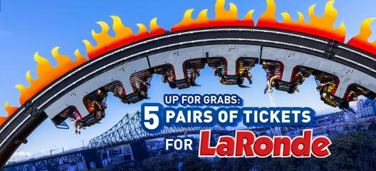 Summer Fun at La Ronde! Promotion