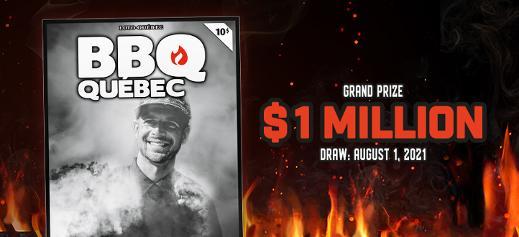 BBQ Québec - Grand prize $1 million - Draw: August 1, 2021
