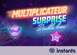 Multiplicateur surprise Double boni