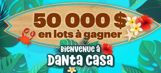 Promotion en ligne - Bienvenue à Danta Casa