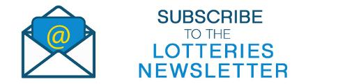 Sign up now for the Lotteries newsletter