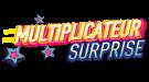 Multiplicateur Surprise