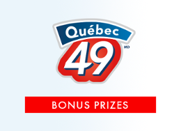 Québec 49 - Bonus prizes