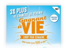 Gagnant à vie $10 limited edition