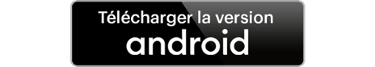 Télécharger la version Android