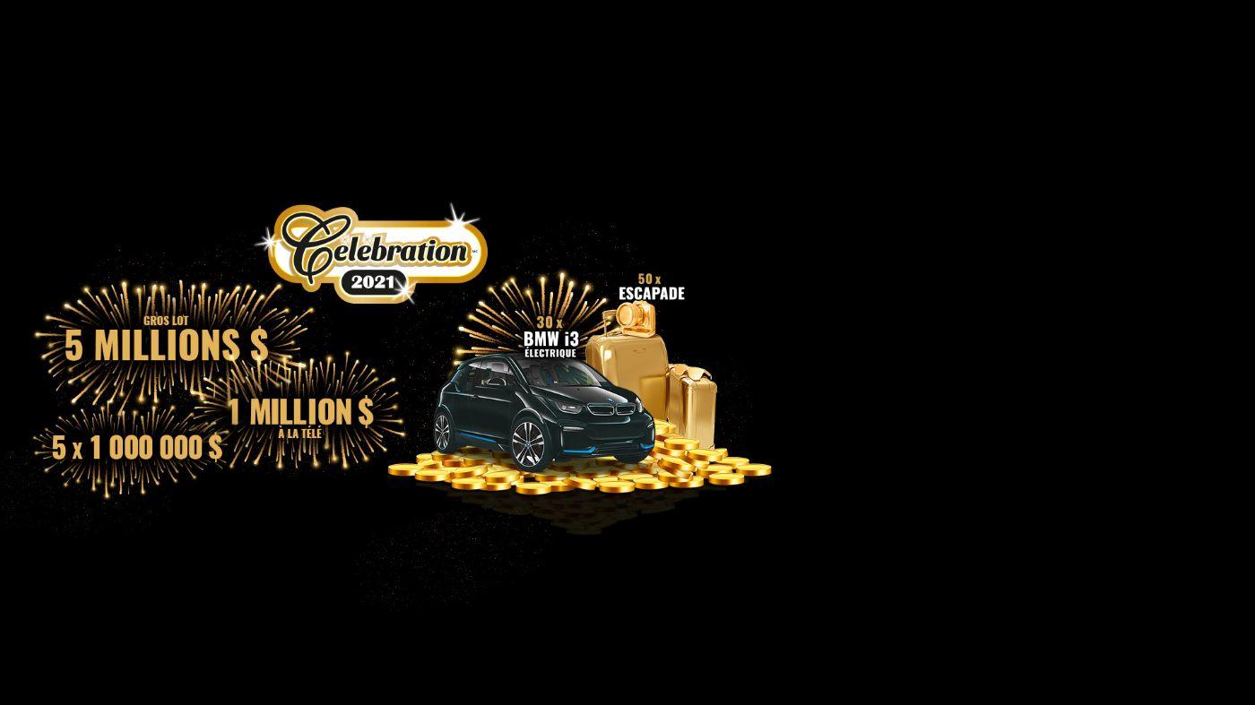 Célébration 2021 gros lot 5 millions, 1 million à la télé, 5 x 1 million