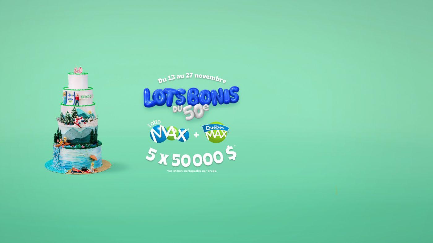 Du 13 au 27 novembre, lots bonis du 50e, Lotto Max et Québec Max, 5 x 50 000 $